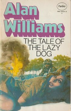 1971 Cover artwork by Michael Johnson. Alan Williams, Michael Johnson, North Yorkshire, Panther, Bond, Corgi, Book Covers, Image, Lazy