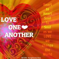Love one another.I'm feeling the spirit of love, joy & connection strongly tonight. I am wishing everyone much love, joy, light and peace.tonight & throughout the holiday season. Much Love~Namaste♥♥♥ Another Love, All You Need Is Love, As You Like, Love And Light, Peace And Love, Namaste, Four Letter Words, Meaning Of Love, Mind Body Spirit