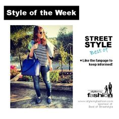 Style of the Week by BEST OF STREETSTYLE
