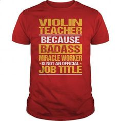 Awesome Tee For Violin Teacher - #personalized sweatshirts #funny tees. GET YOURS => https://www.sunfrog.com/LifeStyle/Awesome-Tee-For-Violin-Teacher-138753571-Red-Guys.html?60505