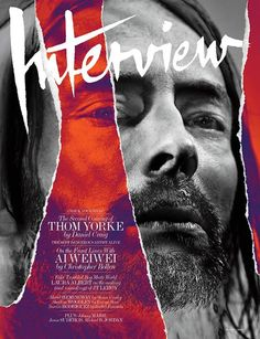 Musician Thom Yorke fronts the cover of Interview Magazine's August 2013 edition shot by Craig McDean with styling by Karl Templer. Design Iu, Flyer Design, Book Design, Web Design, Magazine Cover Layout, Magazine Front Cover, Magazine Covers, Graphic Design Posters, Graphic Design Typography