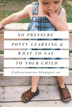 Montessori potty learning, no pressure attitude and what to say to encourage and support your child in the toileting process Thrift Shop Finds, Toddler Potty Training, New Underwear, Toilet Training, Forest School, Montessori Toddler, Learning Process, Say What, Little People