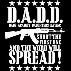 T Daughter Dating Dad Shirt Against