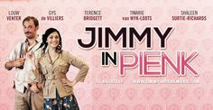 Jimmy in Pienk. An Afrikaans comedy starting nationwide 16 August. (My first feature! Afrikaans, Film Movie, Comedy, 16 August, Reading, South Africa, Books, Fun, Julio Iglesias