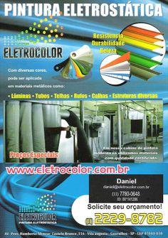 Pintura eletrostática  com diversas cores, pode ser aplicada em materiais como: Lâminas, Tubos, Telhas, Rufos, Calhas, e estruturas diversas