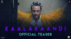 You will be surprised to know that Moviefisher present full Kaalakaandi Movie in hd print. You have no need to pay money. Just click the download button and enjoy.