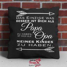 Made by Frau S. - Spruch für Papa und Opa