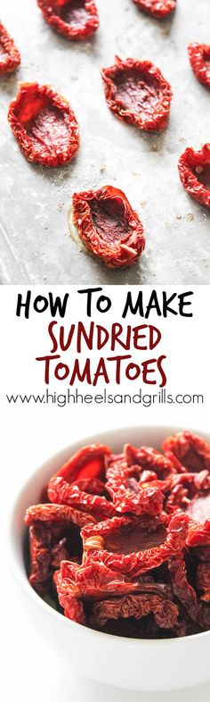 How to Make Sundried Tomatoes - You will be amazed at how easy and cheap this is! http://www.highheelsandgrills.com/how-to-make-sundried-tomatoes-recipe/