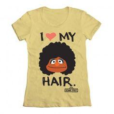 i love my hair. sesame street