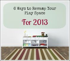 6 ways to tidy-up (and organize!) your playroom for the New Year