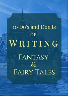Get this quick and easy guide that goes through 10 things to do and not to do when writing in the fantasy and fairy tale genres. If you've been itching to start your next novel in either of these genres, but don't know where to start--consider this your starting point! Download the guide by clicking over to the blog post and then clicking the link within the post!