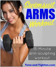 Swimsuit Arms Workout - a 15 minute workout you can do at home or at the gym on Tone-and-Tighten.com