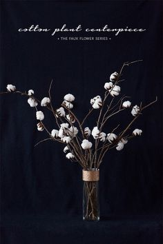 C R A F T O L O G I C A L: The Faux Flower Series: The Cotton Plant Centerpiece