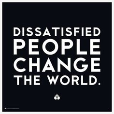 Dissatisfied People