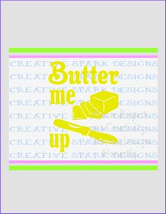 Butter Me Up-- Kitsch-en Collection SVG image for Die Cutting machines or clip art by CreativeSparkDesigns on Etsy