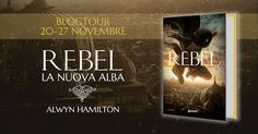 "L'antro di Aredhel: BLOGTOUR ""REBEL. LA NUOVA ALBA"" - Rebel mood board..."