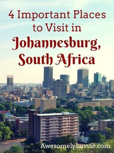 4 Important Places to Visit in Johannesburg, South Africa - Safari Photography Afrique Du Sud Johannesburg, Johannesburg City, Tanzania, Cape Town, Places To Travel, Places To Visit, Beautiful Places In America, South Africa Safari, Journey