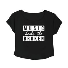 Crop Top Music Heals The Broken. Buy 1 Get 1 Free Tumblr Crop Tee as seen on Etsy, Polyvore, Instagram and Forever 21. #tumblr #cropshirts #croptops #croptee #summer #teenage #polyvore #etsy #grunge #hipster #vintage #retro #funny #boho #bohemian