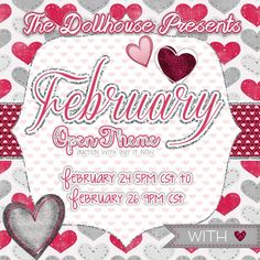 February Open Theme Auction Opens 2/24/15 at 5 PM CST Closes at 2/26/15 at 9 PM CST Purchase Here: www.facebook.com/dollhousedesigngroup