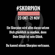♏♏Sehr nice ♏♏ #horoskop #german #zodiac #tierkreiszeichen #sternzeichen #sprüche #SKORPION #♏ @app_1000days @fun_love_and_style