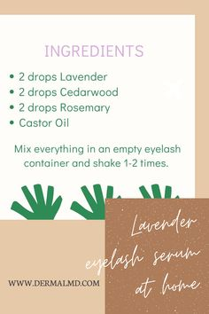 Make your own eyelash serum with the help of lavender na the other natural ingredients mentioned easily at home all you have to do is to get a proper adequate amount of these materials. Other than this if you want a readymade product then you can go for Dermalmd eyelash serum it contains only natural ingredients and suitable for all skin types. Dermalmd eyelash serum increases hair volume for facial beautification. Clinically verified safe solution. Increase Hair Volume, How To Grow Eyelashes, Eyelash Growth Serum, Natural Eyelashes, Oil Mix, Castor Oil, The Help, Facial, Lavender
