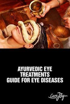 Ayurvedic Eye Treatments Guide For Eye Diseases ==>