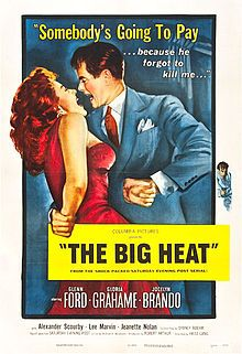THE BIG HEAT - Glenn Ford - Gloria Grahame - Jocelyn Brando - Alexander Scourby - Lee Marvin - Jeanette Nolan - Directed by Fritz Lang - Columbia Pictures - Movie Poster. Heat Film, Heat Movie, I Movie, Movie Theater, Theatre, Movie Stars, West Side Story, Classic Movie Posters, Classic Movies