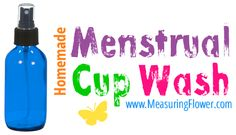 TMI warning {for ladies only} Homemade Menstrual Cup Wash #essentialoilsmenstrualcycle