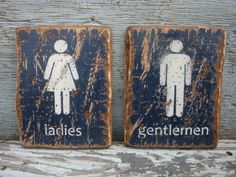 Hey, I found this really awesome Etsy listing at https://www.etsy.com/listing/182191275/rustic-distressed-ladies-and-gentlemen