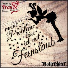 """Made by Frau S. - Fee """"Layla"""" - Feenstaub *Plotterdatei"""