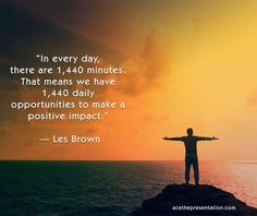 Les Brown is one of the World's best speakers and motivational experts. Les Brown quotes are inspiring and motivational, and have a way of building positive thinking in people. Don't miss a chance to make a positive Impact in the world, or in someone's life or day.  #positveimpact #positivethinkingquote #inspiringquote #lesbrown