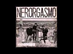 NERORGASMO -Mai capirai