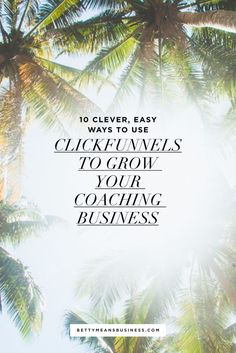 Looking for an easier way to create high converting web pages to grow your coaching business? Read on to find out why I chose to use ClickFunnels and my top 10 of it's super clever functions.