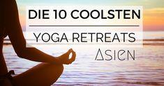 Yoga wird immer beliebter und lässt sich vor allem mit einem Südostasien-Urlaub klasse verbinden. Die coolsten Yoga Retreats in Asien stelle ich dir hier genauer vor.  http://flashpacking4life.de/die-10-coolsten-yoga-retreat-asien-bali/