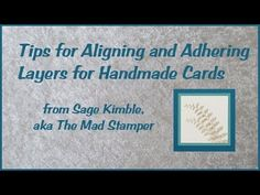 Tips for Aligning and Adhering Layers on Handmade Cards