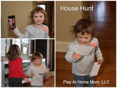 House Hunt.  A search and find game for kids using real pictures and objects.