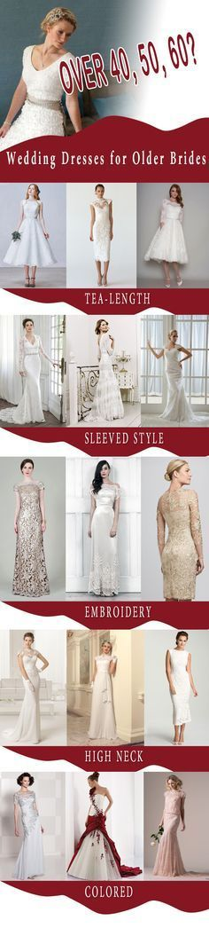 Here we have some tips on how to choose wedding dresses for brides over 40,50,60 or 70 years old. Hope our list of 10 type wedding gowns for older bride has something for you.