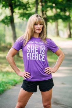 fdb08455f652c Women s T-shirt - And though she be but little. She is Fierce. Running  Workout Gymnastics Cheer Dance Softball Soccer Swim Track Crossfit