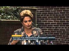 Dilma fala sobre momento político do Brasil em entrevista nos EUA