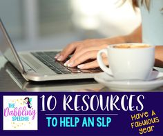 10 resources to help an SLP have a fabulous year. Lots of speech therapy resources for the busy SLP.