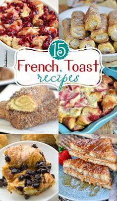 Check out these 15 Family Friendly French Toast recipes! Perfect for Mother's Day!