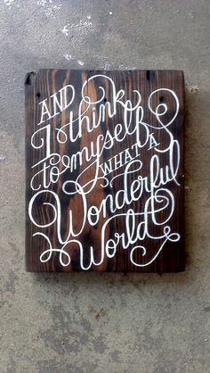 What A Wonderful World...custom Hand-painted Wooden Wall-mountable Sign