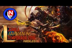JARVAN IV JUNGLA | gran early | parche 6.15 | Ep. 29 - League of Legends en español