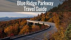 Blue Ridge Parkway Travel Guide