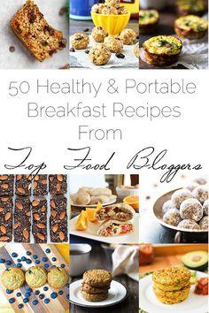 50 Portable, Healthy Breakfast Recipes From Top Bloggers   Foodfaithfitness.com   @FoodFaithFit