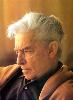 Herbert von Karajan (Austrian Conductor) http://www.youtube.com/watch?v=FHFf7NIwOHQ