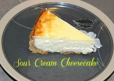 Sour Cream Cheesecake Recipe - This Sour Cream Cheesecake Recipe is creamy and delicious. Easy to make, your guests and family will love every tangy-sweet bite!   http://www.annsentitledlife.com/recipes/sour-cream-cheesecake-recipe/