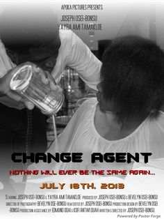 Apoka Pictures presents:  'Change Agent'  Nothing will ever be the same again...   July 18th, 2013.  https://www.facebook.com/media/set/?set=a.397779037009038.1073741825.155622361224708=3
