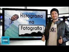 Histograma na Fotografia - Como ler o Histograma? Como Funciona o Histograma? - YouTube