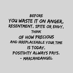 When life gives you every reason to be negative, think of one good reason to be positive.  There's always something to be grateful for. -- via: http://www.marcandangel.com/2015/08/02/12-laws-of-gratitude-that-will-change-your-life/